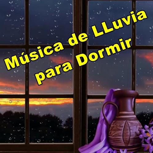 Música de Lluvia para Dormir